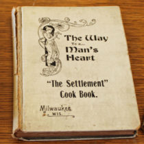 Books and letters do not usually make for good object-histories, but some, like the Settlement Cook Book from Milwaukee, work well.