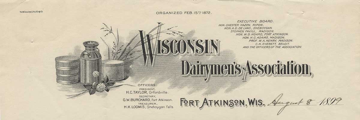 Wisconsin Dairymen's Association Letterhead, 1899. Image courtesy of Wisconsin Historical Society. (Image ID 87908)