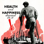 "Poster showing a man missing part of a leg that reads ""keep your body whole, heath and happiness depend on it!"""