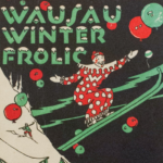 A detail of a printed poster advertising the Wausau Witner Frolic and showing a clown on skiis