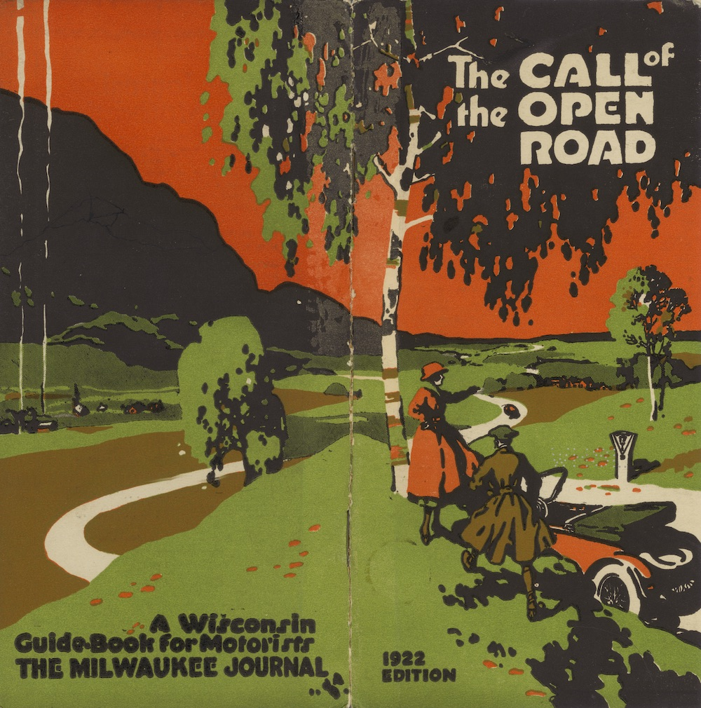 a color brochure from 1922 advertising Wisconsin's roads